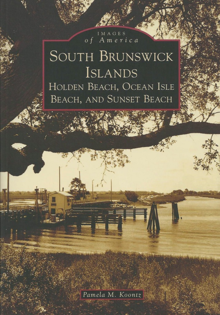 New Holden Beach History Book Released Shallotte Nc Shallottenc Com